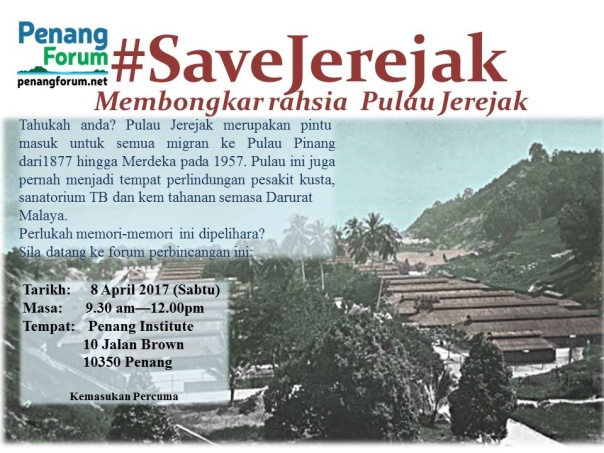 Save Jerejak forum in BM April 2017